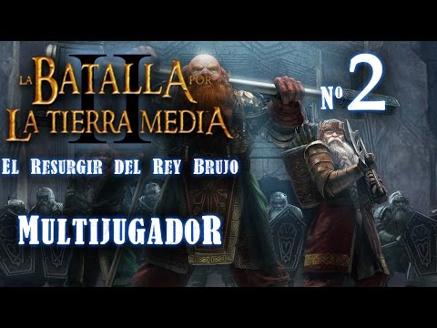 El Resurgir del Rey Brujo  - 2ª Partida Multijugador