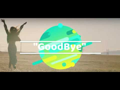Echosmith-Goodbye lyrics