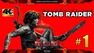 SHADOW OF THE TOMB RAIDER [4K@60fps] walkthrough part 1  Triple monitor gameplay 5760x1080