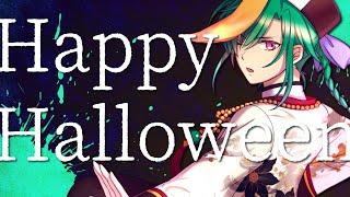 Happy Halloween 歌ってみた/緑仙