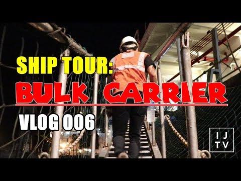SHIP TOUR IN A BULK CARRIER | VLOG 006