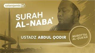 Surah An naba Ustadz Abdul Qodir FULL