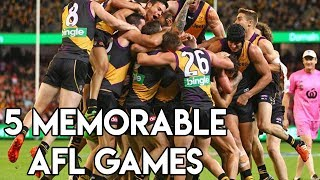5 MEMORABLE AFL GAMES (That I