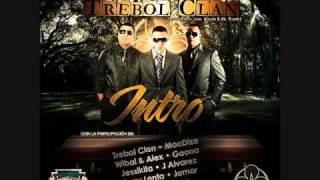 Intro Trebol Clan es Trebol Clan - Various Artists