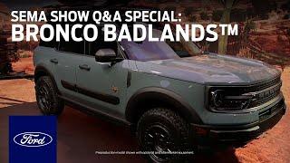 Ford Auto Nights: SEMA Show Q&A Special - Bronco Sport Badlands™ | Ford