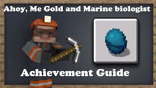 Minecraft: Ahoy, Me Gold and Marine Biologist Achievement Guide