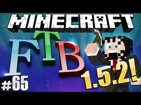Minecraft Feed The Beast #65 - UPGRADE to 1.5.2!
