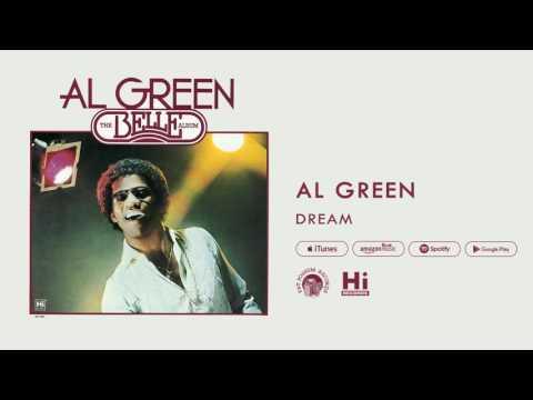 Al Green - Dream (Official Audio)