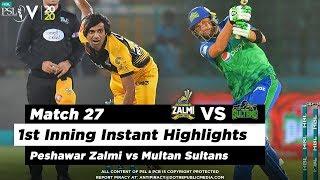 Peshawar Zalmi vs Multan Sultans | 1st Inning Highlights | Match 27 | 13 March | HBL PSL 2020