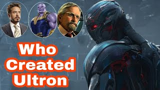 Who Created Ultron in Marvel Cinematic and Comics