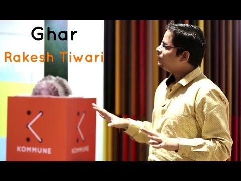 The Storytellers: Ghar Jaisi Jagah - Rakesh Tiwari