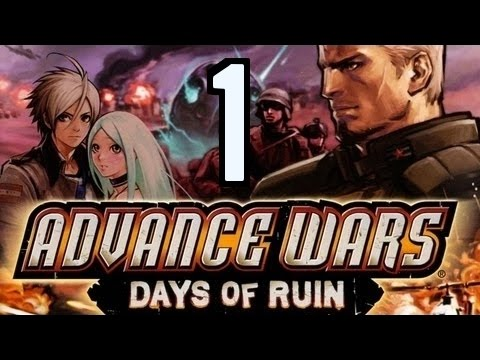 Part 1: Let's Play Advance Wars Days of Ruin -
