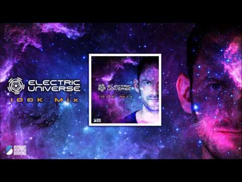 ELECTRIC UNIVERSE - 100K EXCLUSIVE MIX - FREE DOWNLOAD
