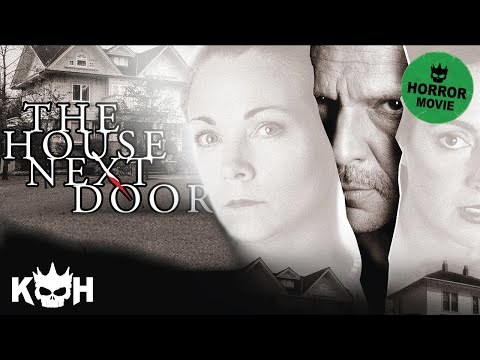 The House Next Door  Full Horror Movie