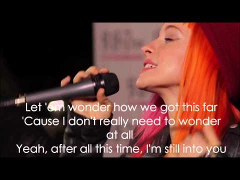 Still into you - Paramore (acoustic) Lyrics video