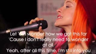 Still Into You Paramore Acoustic Lyrics Video