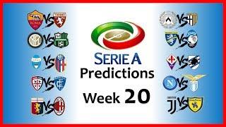2018-19 SERIE A PREDICTIONS - WEEK 20