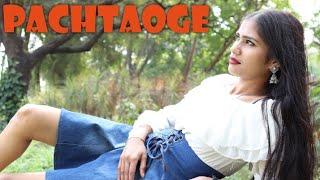 Arjit Singh:Pachtaoge | Vicky kaushal,Nora Fatehi|Jaani, B Praak, Arvindr Khaira | Bhushan Kumar