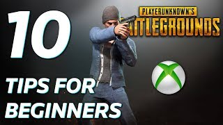 10 Tips For Beginners On PUBG (Xbox One) - WHAT TO DO EACH MATCH