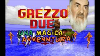 Grezzo 2 soundtrack - Tu Sei La Mia Vita Remix