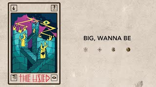 The Used - BIG, WANNA BE