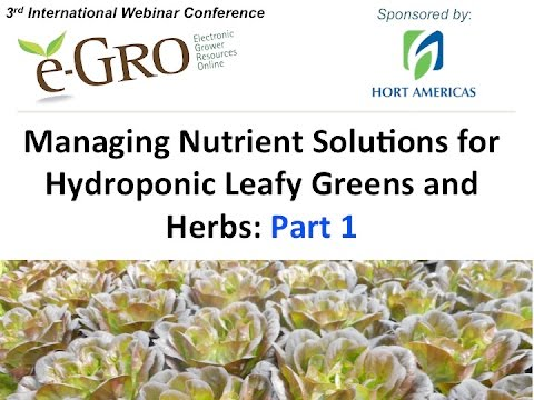 Managing Nutrient Solutions for Hydroponics Part 1
