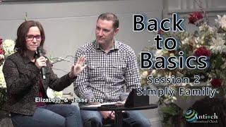 Back to Basics Pt. 2 - Jesse and Elizabeth Enns