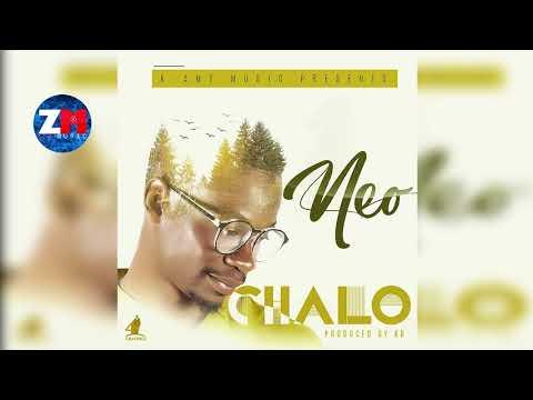 NEO - CHALO (Official Audio)  ZEDMUSIC  ZAMBIAN MUSIC 2018