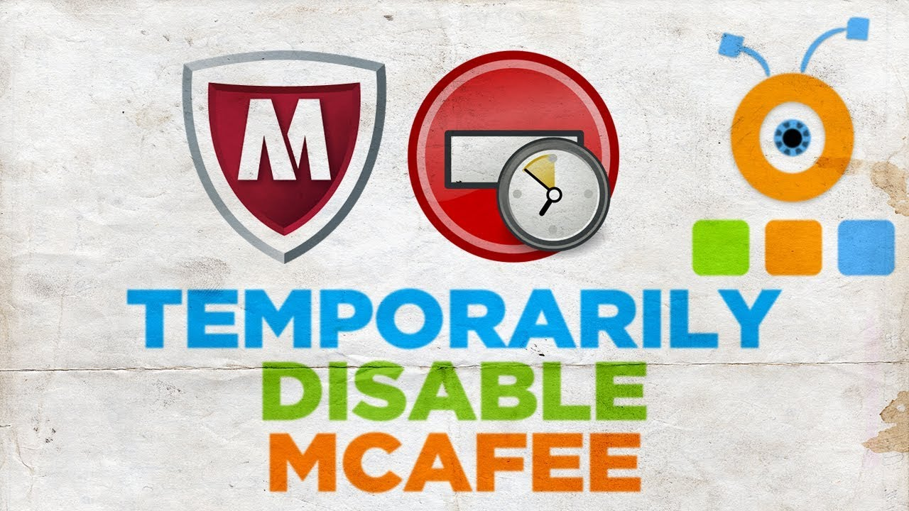 temporarily disable mcafee antivirus