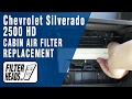 How to Replace Cabin Air Filter Chevrolet Silverado 2500 HD - 2015-2017