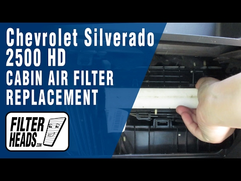 How to Replace Cabin Air Filter Chevrolet Silverado 2500 ...