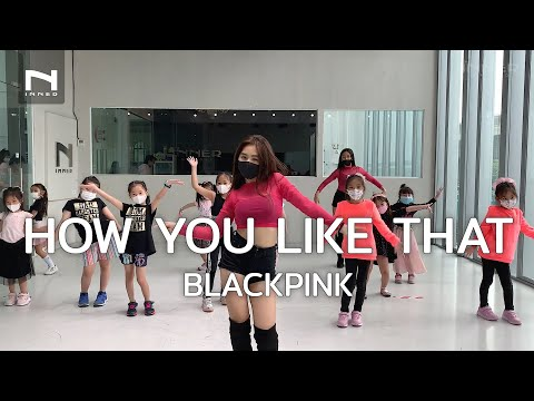 INNER KIDS I HOW YOU LIKE THAT - BLACKPINK