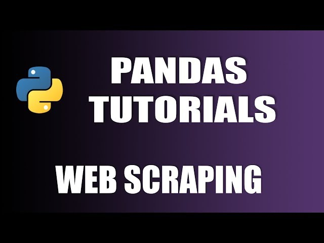 Pandas Tutorials : Web Scraping