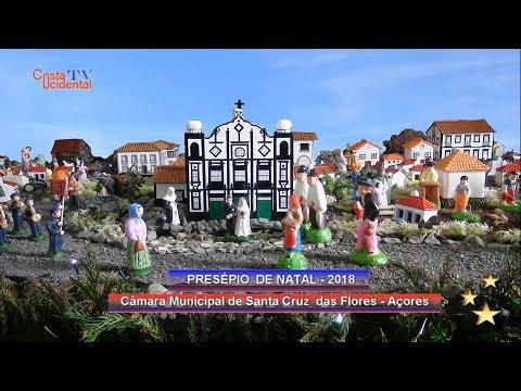 Presépio de Natal 2018 - C.M.S.C. das Flores - Açores