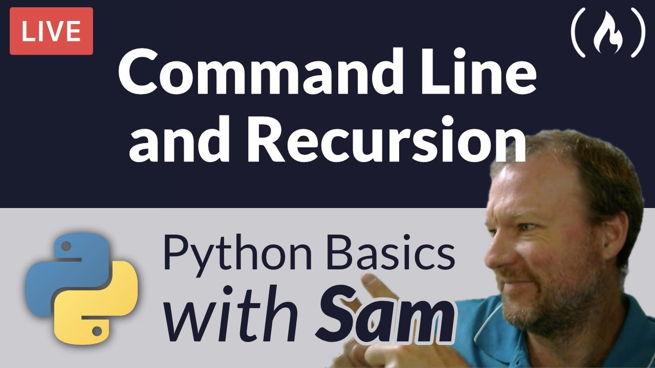 Command Line and Recursion in Python - Python Basics with Sam
