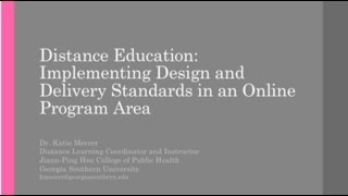 Distance Education: Implementing Design and Delivery Standards in an Online Program Area
