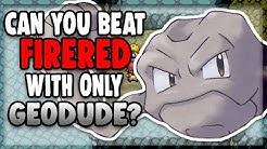 Can You Beat Pokemon FireRed/LeafGreen With Only a Geodude?