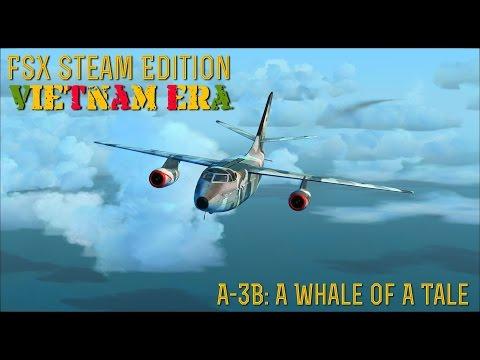 """[FSX SE] VIETNAM ERA: A-3B Skywarrior """"A Whale  Of A Tale"""""""