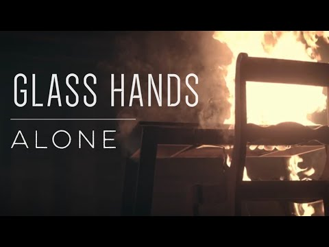 Glass Hands - Alone [OFFICIAL MUSIC VIDEO]