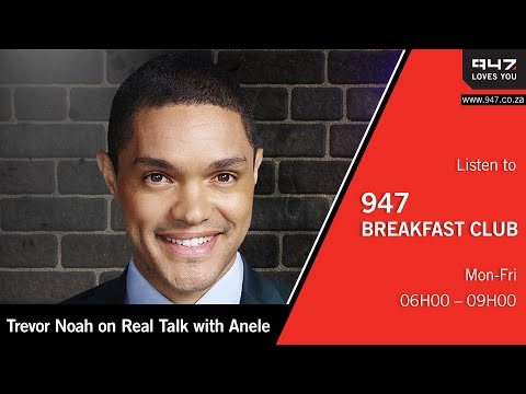 Trevor Noah on Real Talk with Anele: Watch the King and Queen of Talk in this amazing interview