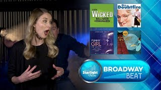 Broadway Beat - Wicked Celebration, Mrs. Doubtfire Musical, Funny Girl in cinemas & Starlight's Gala