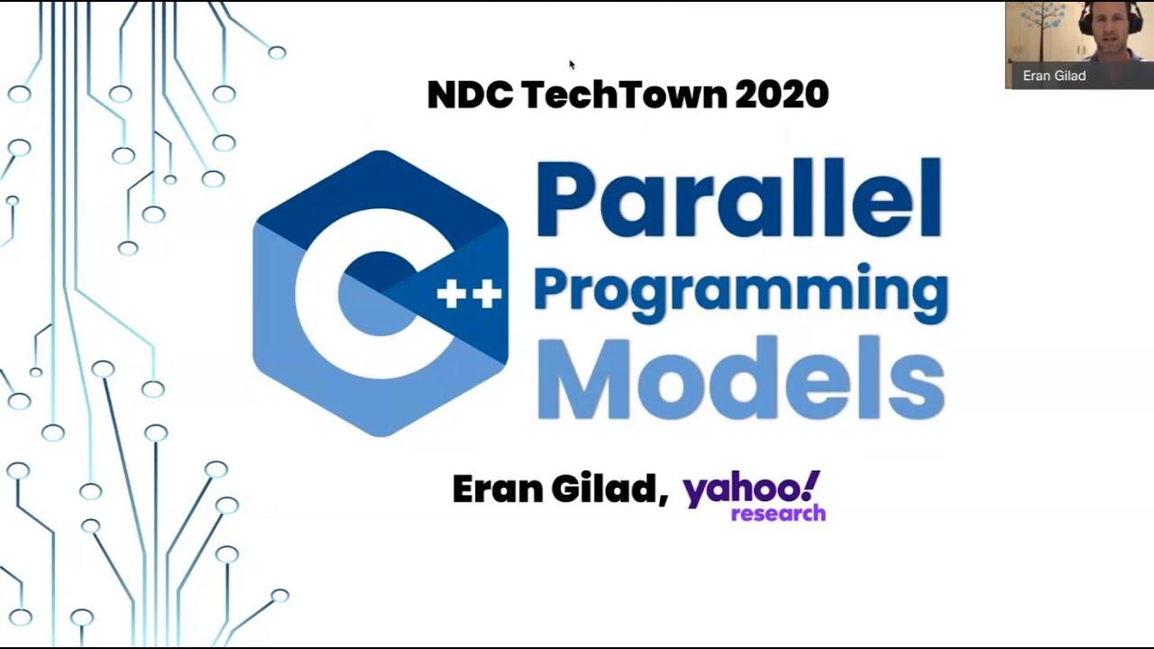 C++ Parallel Programming Models - Eran Gilad