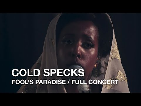 Cold Specks | Fool's Paradise | Full Concert