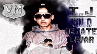 T. J - SOLO DEJATE LLEVAR $ REGGAETON BOLIVIANO  VARON MUSIC COMPANY