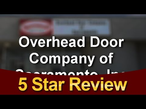 Etonnant Overhead Door Company Of Sacramento, Inc. Sacramento Incredible Five Star  Review By Ann B.