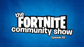 The Fortnite Show Episode 3: Built by Players