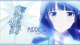 Download Mp3  Full  Mahouka Koukou No Rettousei Ed 2 『mirror』 Romaji / Français