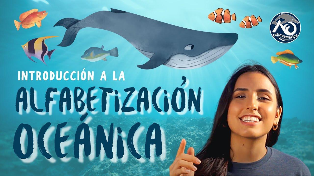 Introducción a la Alfabetización Oceánica | AO Latinoamérica