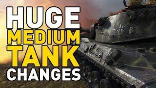 HUGE Medium Tank Changes in World of Tanks