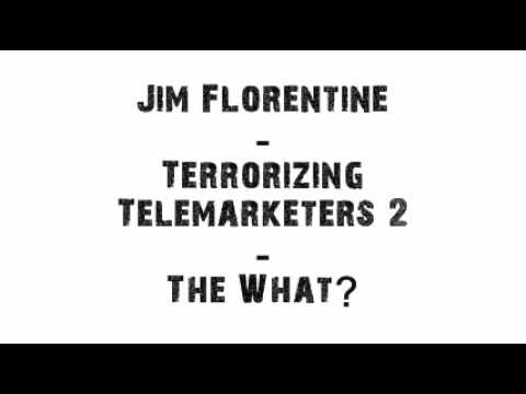 Jim Florentine - The Record, The WHAT? (Prank Call)